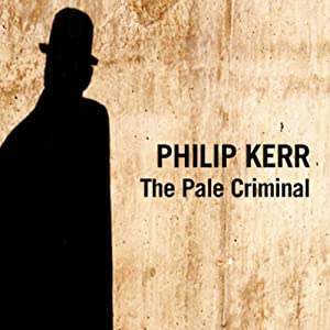 The Pale Criminal | [Philip Kerr]