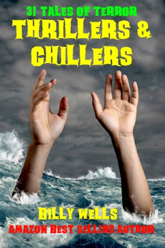 Book: Thrillers & Chillers by Billy Wells