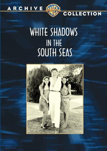 White Shadows in the South Seas [DVD] [1928] [Region 1] [US Import] [NTSC]