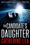 Book cover image for The Candidate's Daughter