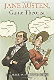 Jane Austen, Game Theorist