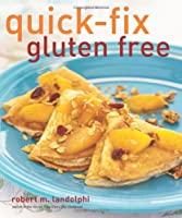 Quick-Fix Gluten Free from Andrews McMeel Publishing