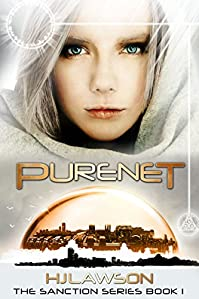 Purenet: A Young Adult Dystopian Science Fiction by Hayley Lawson ebook deal