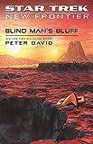 Blind Man's Bluff (Star Trek: New Frontier, No. 18) (No. 17)