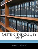 Obeying the Call, by Pansy (1143247809) by Alden, Isabella