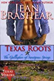 Texas Roots: The Gallaghers of Sweetgrass Springs Book 1 (Texas Heroes: The Gallaghers of Sweetgrass Springs)