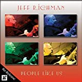 People Like Us by Jeff Richman (2015-08-03)
