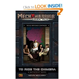 To Ride the Chimera: A Battletech Novel (Mechwarrior: Dark Age, No. 30) Kevin Killiany
