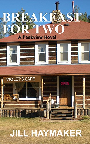 Book: Breakfast for Two (Peakview series Book 2) by Jill Haymaker