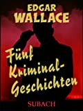 Fünf Kriminalgeschichten GÜNSTIG