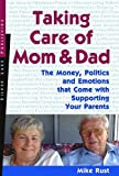 img - for Taking Care of Mom and Dad book / textbook / text book