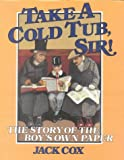Take a Cold Tub, Sir: The Story of the 'Boy's Own Paper' (0718825055) by Cox, Jack