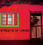 VARIOUS STREETS OF LHASA