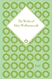 The Works of Mary Wollstonecraft (The Pickering Masters) (1851960066) by Wollstonecraft, Mary