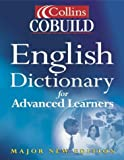 John Sinclair Collins Cobuild English Dictionary for Advanced Learners
