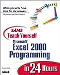 Sams Teach Yourself Excel 2000 Progra...
