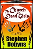 Church Of Dead Girls, The: A Novel
