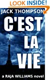 C'est la Vie (Raja Williams Mystery Series Book 2)