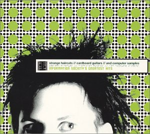 Information Society - Information Society - Greatest Hits: Strange Haircuts/Cardboard Guitars/Computer Samples - Zortam Music