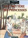 Carnets d'Orient, tome 5 : Le cimetière des princesses