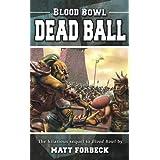 Blood Bowl: Dead Ball ~ Matt Forbeck