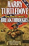 Breakthroughs (The Great War, Book 3) (0345405633) by Harry Turtledove