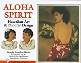 Aloha Spirit: Hawaiian Art and Popular Design