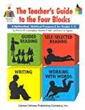 img - for The Teachers' Guide to the Four Blocks: A Multimethod, Multilevel Framework for book / textbook / text book