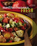 img - for Mediterranean Fresh: A Compendium of One-Plate Salad Meals and Mix-and-Match Dressings book / textbook / text book