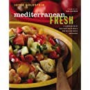 Mediterranean Fresh: A Compendium of One-Plate Salad Meals and Mix-and-Match Dressings