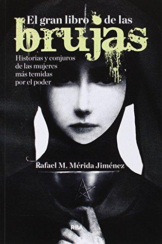 El gran libro de las brujas (NO FICCIÓN 2 GENERAL)