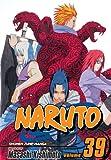 Naruto, Volume 39 (Naruto (Graphic Novels)) (v. 39)