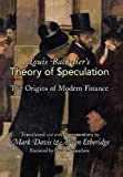 img - for Louis Bachelier's Theory of Speculation: The Origins of Modern Finance book / textbook / text book