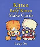 Kitten and Baby Kitten Make Cards (1856024466) by Su, Lucy