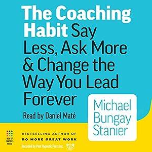 The Coaching Habit Audiobook