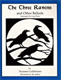 img - for The Three Ravens, and Other Ballads, Arranged for Lap Harp book / textbook / text book