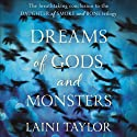 Dreams of Gods and Monsters: Daughter of Smoke and Bone Trilogy, Book 3 (       UNABRIDGED) by Laini Taylor Narrated by Kristin Hvam