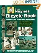 The Haynes Bicycle Book: The Haynes Repair Manual for Maintaining and Repairing Your Bike (Haynes Automotive Repair Manual Series)