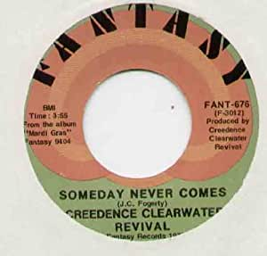 Creedence clearwater revival someday never comes 7 for Ab salon equipment clearwater fl