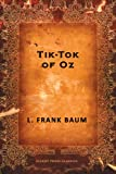 Tik-Tok of Oz (Oz Series Book 8)