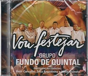 Fundo De Quintal - Vou Festejar - Amazon.com Music