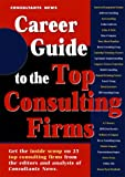 img - for Career Guide to the Top Consulting Firms book / textbook / text book