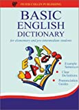 Basic English Dictionary: For Elementary and Pre-Intermediate Students