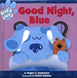 Good Night, Blue (Blue's Clues) (0689829507) by Santomero, Angela C.