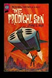 The Prodigal Sun (Vintage Ace SF, F-255)