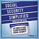 Social Security Simplified: The Complete Guide to Understanding Social Security Audiobook by  ClydeBank Finance Narrated by Amy Barron Smolinski