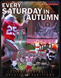 img - for Every Saturday in Autumn : The Sporting News Presents College Football's Greatest Traditions book / textbook / text book