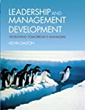 img - for Leadership and Management Development: Developing Tomorrow's Managers book / textbook / text book