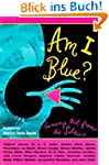 Am I Blue?: Coming Out from the Silence