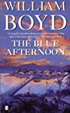 The Blue Afternoon (0140244174) by William Boyd